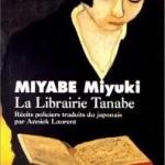 La librairie Tanabe de Miyabe Miyuki