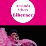 Liberace d'Amanda Sthers