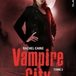 Vampire City tome 2 La nuit des Zombies