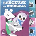 La berceuse des animaux – Un livre sonore