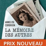 La mmoire des autres d&rsquo;Annelise Corbrion