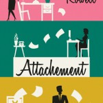Attachement &#8211; Rainbow Rowell