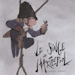 Le Singe de Hartlepool &#8211; Lupano &amp; Moreau