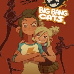 Big Bang Cats  1 Naissance d'un groupe  de Flora Grimaldi  et Anna Cattish #BD