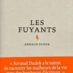 Les fuyants – Arnaud Dudek