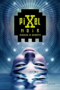 pixel noir debats roman