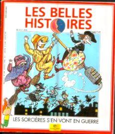 Collectif-Les-Belles-Histoires-N-289-Les-Sorcieres-S-en-Vont-En-Guerre-Revue-161423230_ML