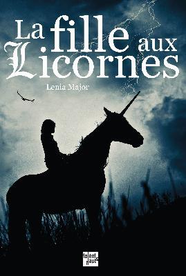 La Fille Aux Licornes Integrale Delivrer Des Livres