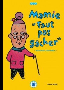 MamieFautPasGacher