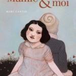 Mamie et moi de Marc Cantin