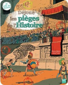 Déjoue les Pièges de l'Histoire