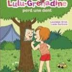 Lulu-Grenadine perd une dent