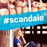 #scandale Sarah Ockler