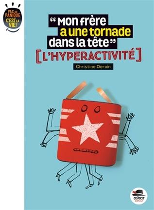 hyperactivité