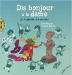 Lectures Dis Bonjour A La Dame