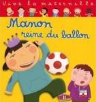 Égalité filles garçons : Manon Reine du Ballon