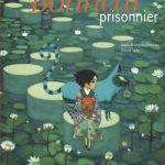 Le bonheur prisonnier – Conte