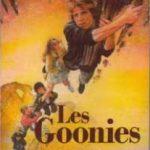 Les goonies – roman d'aventures !