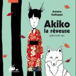 Akiko la rêveuse, petit conte zen