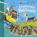 Embrouille en Bretagne – Les enquêtes de Mirette