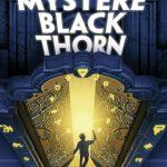 Le mystère Blackthorn – Roman jeune ado