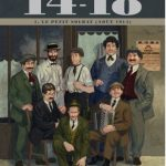 14-18 Tome 1 : Le petit soldat (Août 1914)