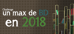 Challenge Un max de BD en 2018