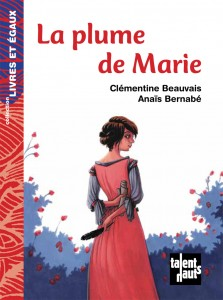 La plume de Marie – roman historique