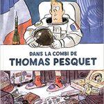 Dans la combi de Thomas Pesquet – Bd