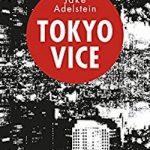 TOKYO VICE – Enquête chez les yakuzas
