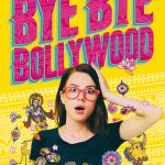Bye Bye Bollywood : un petit tour en Inde