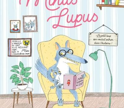 Minus Lupus d'Anne Loyer