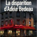 La disparition d'Adèle Bedeau – Rentrée Littéraire