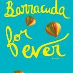 Barracuda for ever – Roman jeunesse -ou pas !