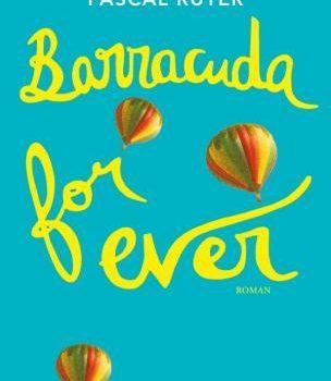 Barracuda for ever – Roman jeunesse -ou pas !