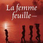 La femme feuille – Roman aventure