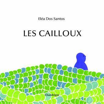 Les cailloux d'Eléa Dos Santos