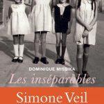 Les inséparables – Simone Veil et ses soeurs