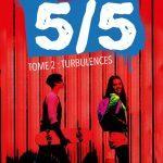 Les 5/5 – T2 : Turbulences – Roman ado