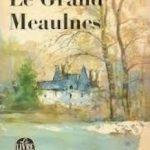 Le grand Meaulnes – Un classique !