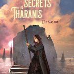 Les secrets de Tharanis – Roman ado