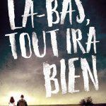 Là-bas, tout ira bien – P. Perrier & S. Baussier