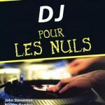 DJ pour les nuls