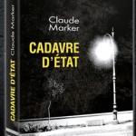 Cadavre d'état de Claude Marker