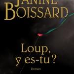 Loup y es-tu de Janine Boissard
