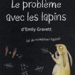 Le problème avec les lapins D'Emily Gravett