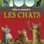 100 infos à connaître Les chats de Steve Parker