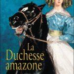 La duchesse amazone de Gérard Hubert Richou