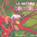 La machine à bonbons d'Isabelle Bauer et Laura Nillni