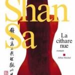 La cithare nue de Shan Sa